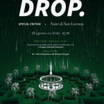 Locandina Drop 10 agosto