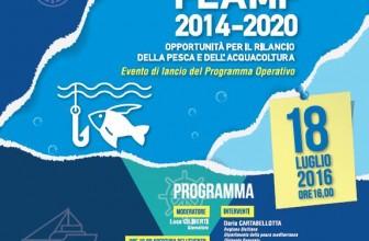 UNA POLITICA INTEGRATA PER PROMUOVERE PESCA E ACQUACOLTURA OBIETTIVI E AZIONI DEL PROGRAMMA OPERATIVO FEAMP 2014–2020